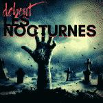 Debout Les Nocturnes