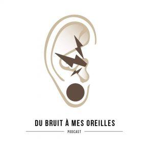 Du Bruit à mes oreilles podcast émission krac radio