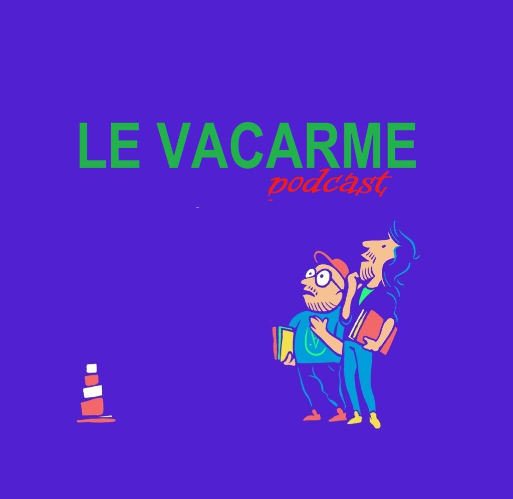 Le Vacarme Podcast Émission Krac Radio