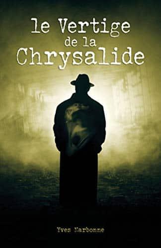 Le Vertige de la Chrysalide Yves Narbonne Book Livre Montreal