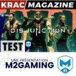 Test du jeu Disjunction (PS4, Xbox One, Switch, PC, Mac, Linux)