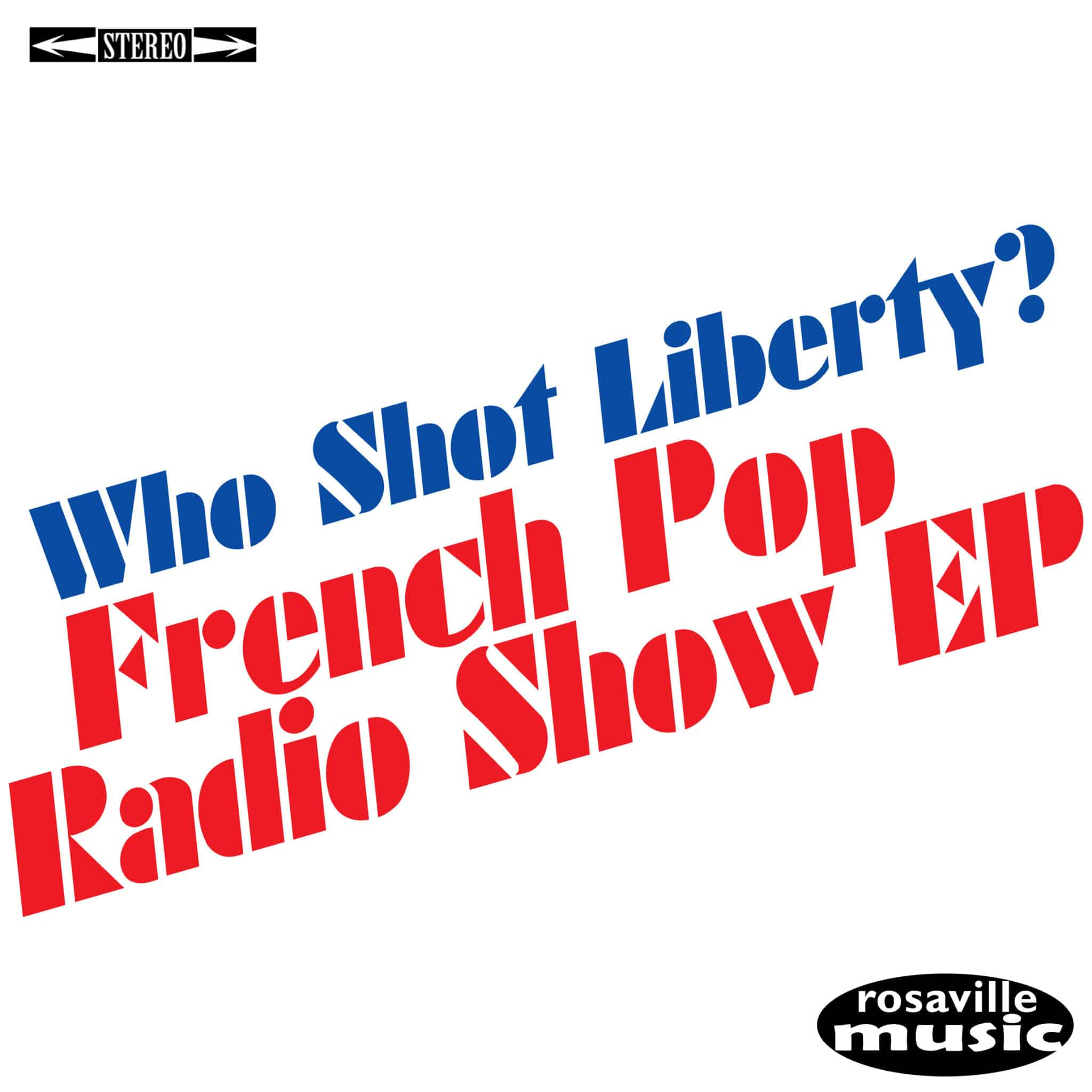 Who Shot Liberty? French Pop Collaborative Project