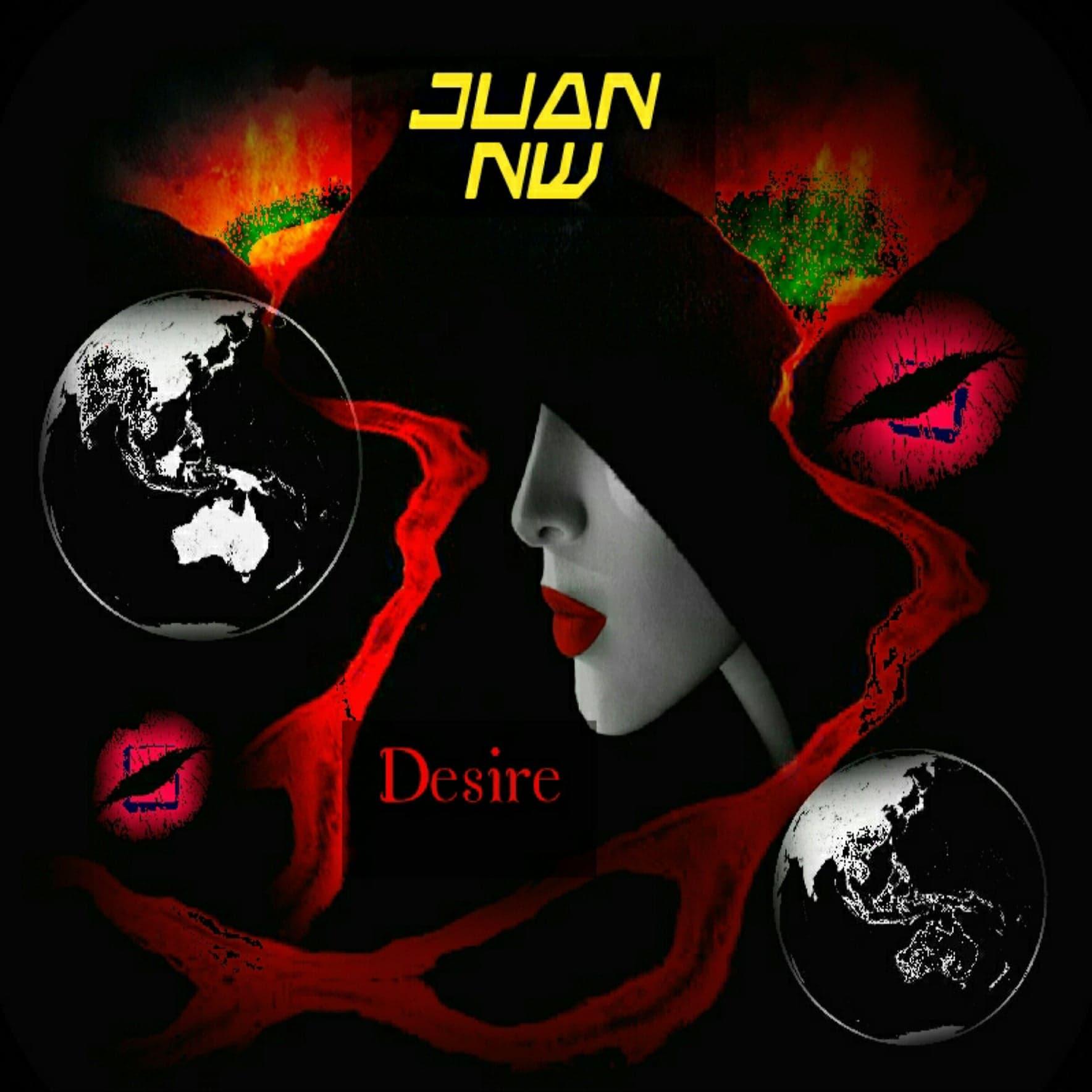 Desire, Juan NW