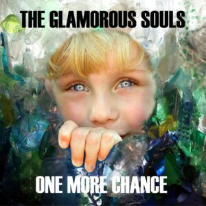 One more chance | The Glamorous Souls